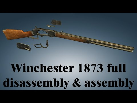 Winchester 1873: full disassembly & assembly
