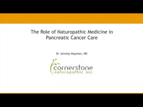 The Role of Naturopathic Medicine in Pancreatic Cancer Care