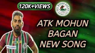 🔥NEW SONG 2020 ATK MOHUN BAGAN  FOOTBALL CLUB🔥