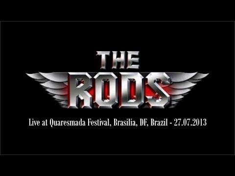 The Rods - Quaresmada, Brasilia, DF 2013