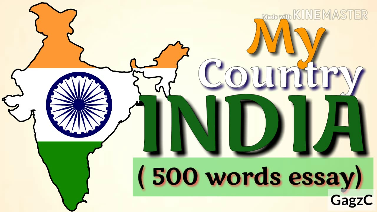 My Country India Essay In 500 Words Youtube