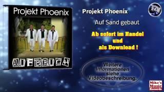 Projekt Phoenix - Auf Sand gebaut (Original Version)