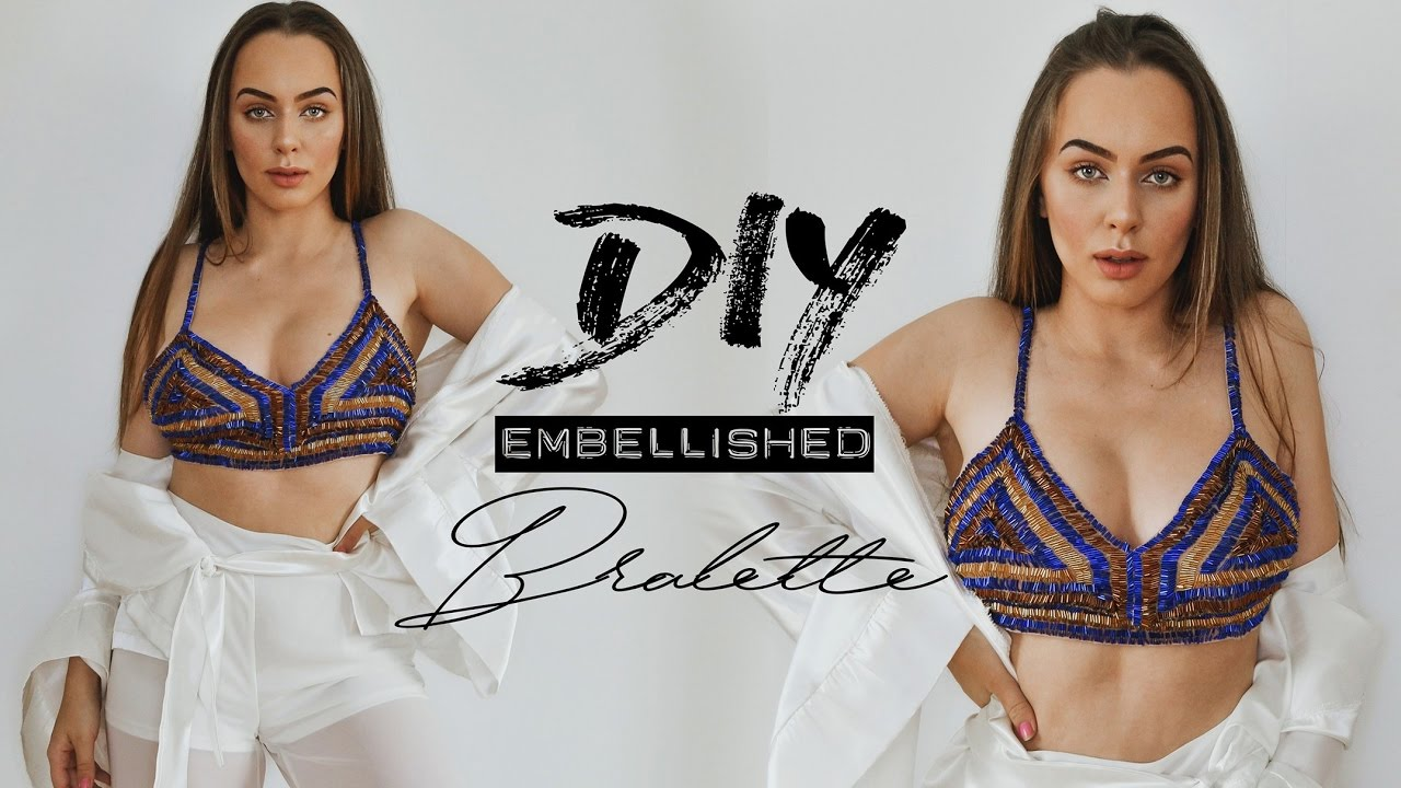 92cb1ae134 DIY Embellished Bralette - NO sewing machine needed !