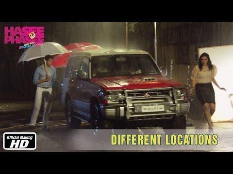 Hasee Toh Phasee - Different Locations - Parineeti Chopra, Sidharth Malhotra, Vinil Mathew