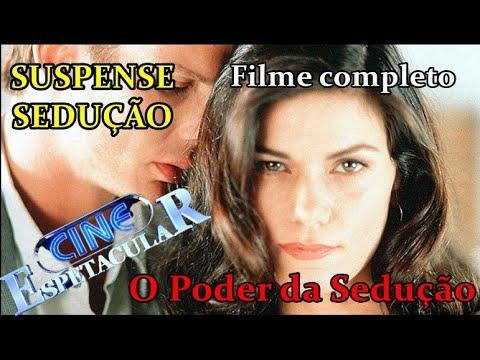 Download FILME O PODER DA SEDUÇÃO COMPLETO - FILME CLASSICO SUSPENSE E SEDUÇÃO LEGENDADO - CINE ESPETACULAR