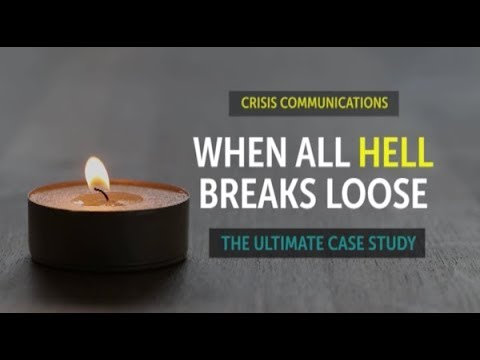Crisis Communications: The Ultimate Case Study