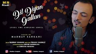 Dil Diyan Gallan Reprise | Cover | Feel The Endless Love | Madhav Sangani | Master's Voice |