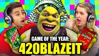 GAME OF THE YEAR 420BLAZEIT Teens React Gaming