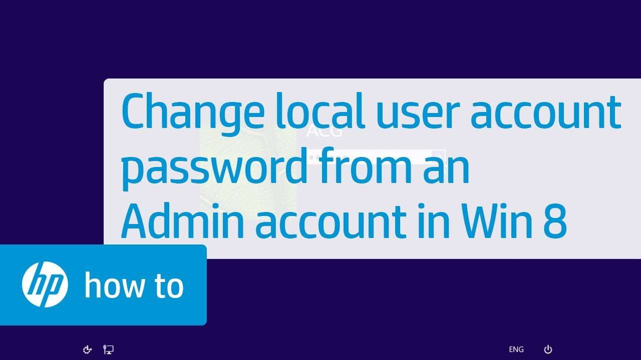 How to remove a password in Windows 8 Resetting the password of the local account, Microsoft, Administrator
