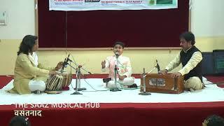 Akash Verma || वसंतनाद|| The Saaz Musical Hub || Bhajan