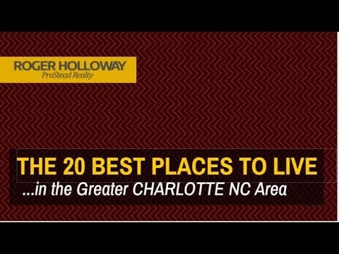 The 20 Best Places to Live in the Charlotte NC area