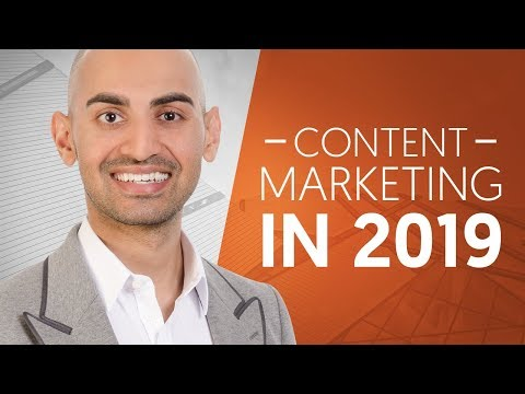 What Does Content Marketing Look Like in 2019 | Neil Patel