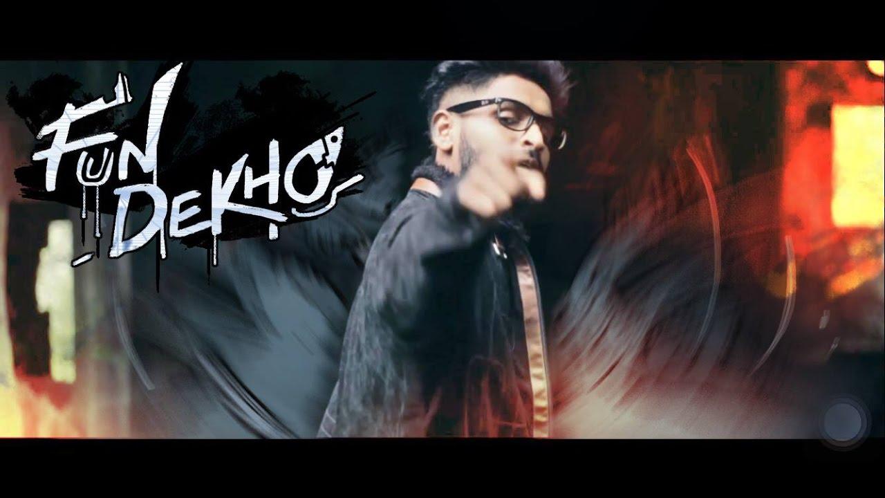 EMIWAY-FUN DEKHO (Official Music Video) - YouTube