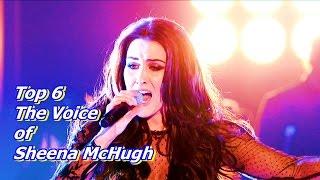 Top 6 The Voice of Sheena McHugh