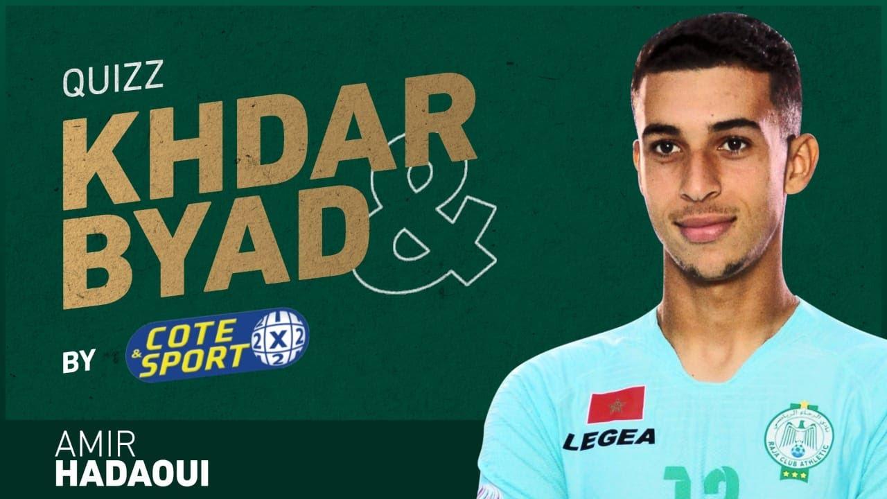 Khdar & Byad by Cote & Sport |E10|Amir Elhadaoui⭐