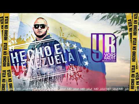 Hecho en Venezuela Video Lyrics Mr Javi
