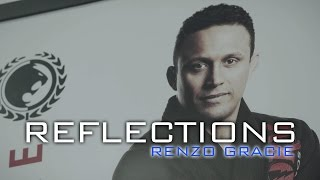 Renzo Gracie reflections