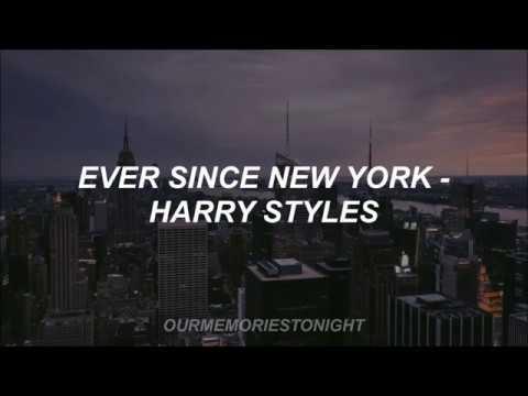 Ever Since New York - Harry Styles // Lyrics