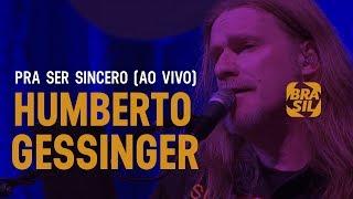 Humberto Gessinger - Pra Ser Sincero (ao vivo)