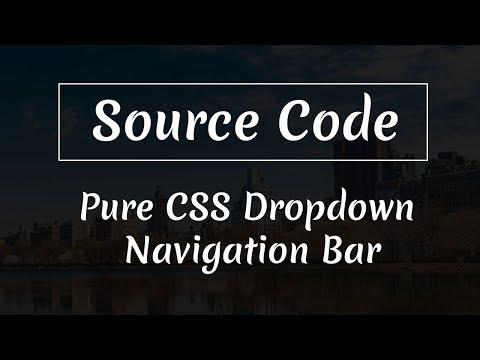 Pure CSS Dropdown Navigation Bar ( Source Code )