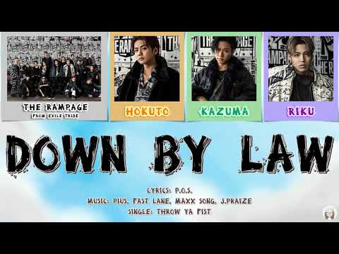 Download THE RAMPAGE from EXILE TRIBE - DOWN BY LAW (KAN/ROM/TH Lyrics)   Fairy Tail Opening Theme 24