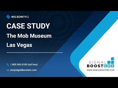 Case Study - The Mob Museum Las Vegas | SignalBoosters.com