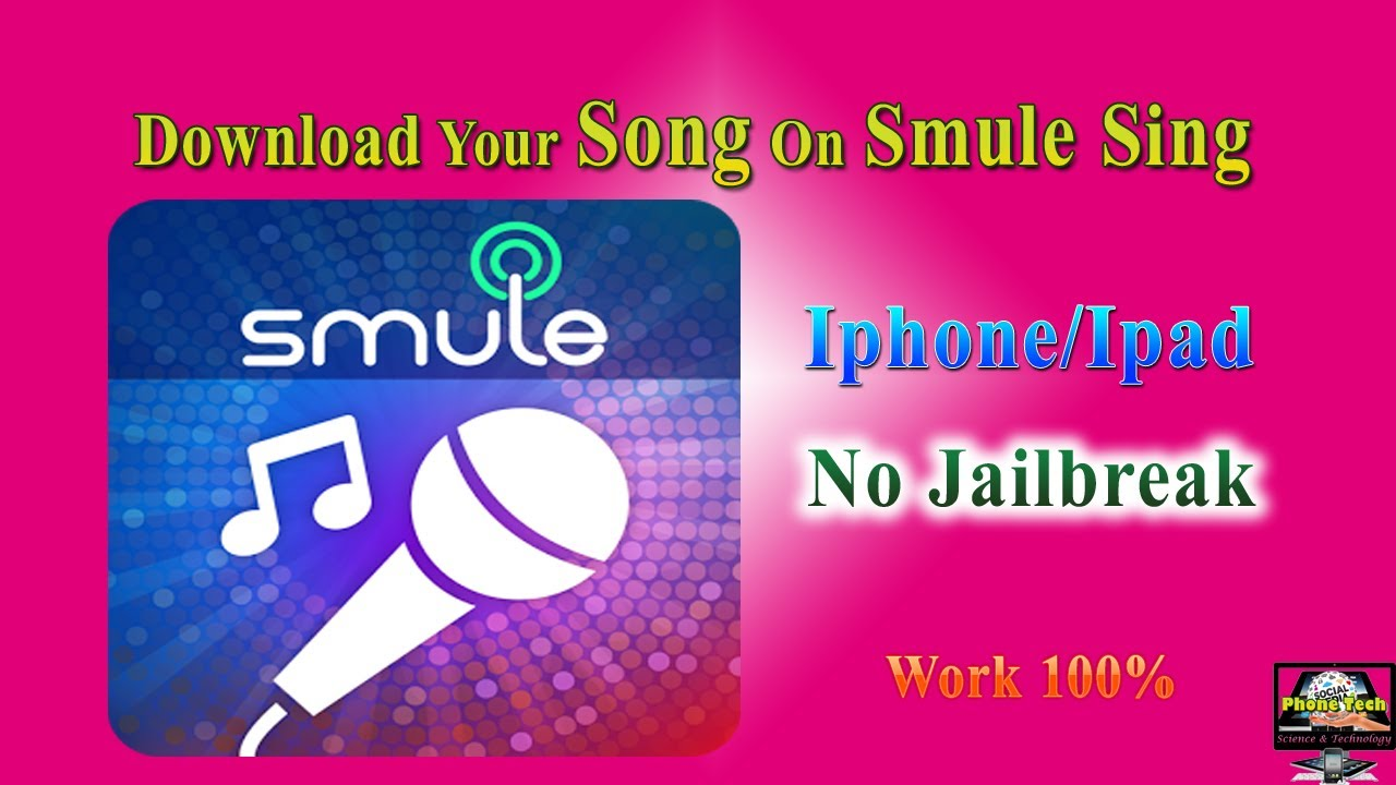 Download Your Songs On Smule Sing No Jailbreak