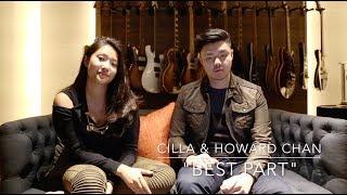 "Download Lagu ""Best Part"" - Cilla & Howard Chan | Daniel Caesar (feat. H.E.R.) Cover Mp3"