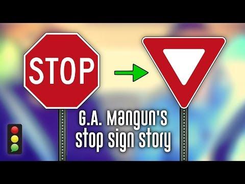 G.A. Mangun's Stop Sign Story