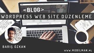 Wordpress Web Site Düzenleme ve Yönetim Paneli - Wordpress Tema Düzenleme 2018