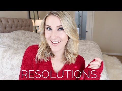 LET'S HAVE THE BEST (10th!!) YEAR EVER! MY 2018 RESOLUTIONS