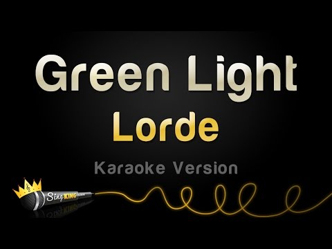 Lorde - Green Light (Karaoke Version)