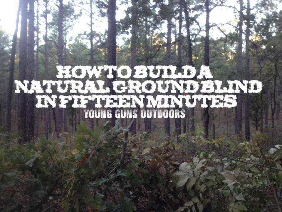 How To Build A Natural Ground Blind In 15 Minutes Youtube