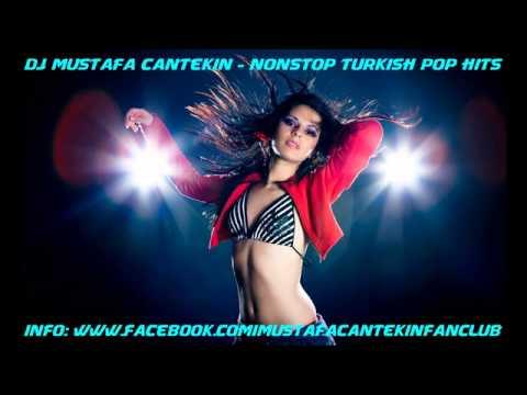 DJ Mustafa Cantekin - Nonstop Turkish Pop Hits