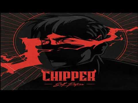 Chipper - Self Patrón (Ep: 2020)