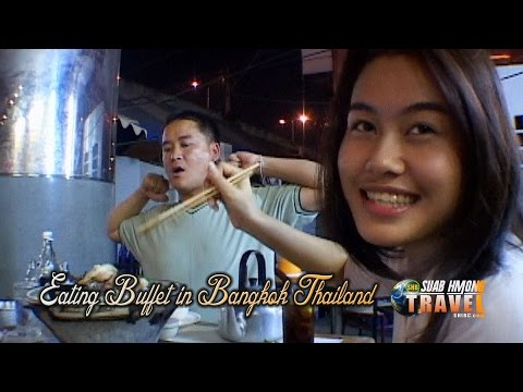 SUAB HMONG TRAVEL:  Eating at a type of Thai buffet in Bangkok, Thailand