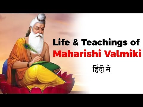 Life and Teachings of Maharishi Valmiki, Author of Ramayana also known as Adi Kavi