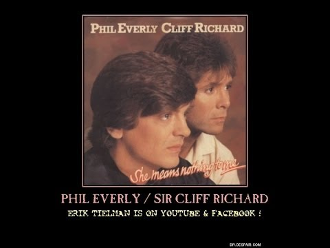 Phil Everly (RIP) & Sir Cliff Richard ~ She Means Nothing To Me
