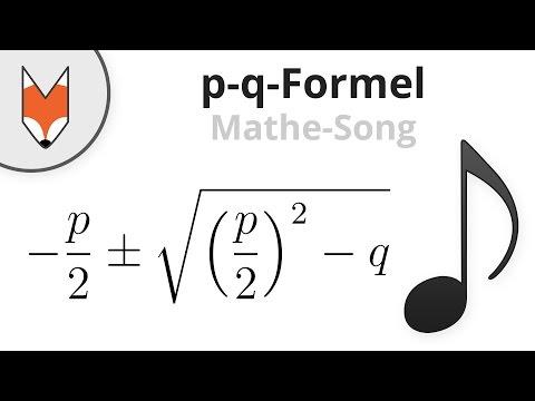 p-q-Formel (Die Lösungsformel) (Mathe-Song)
