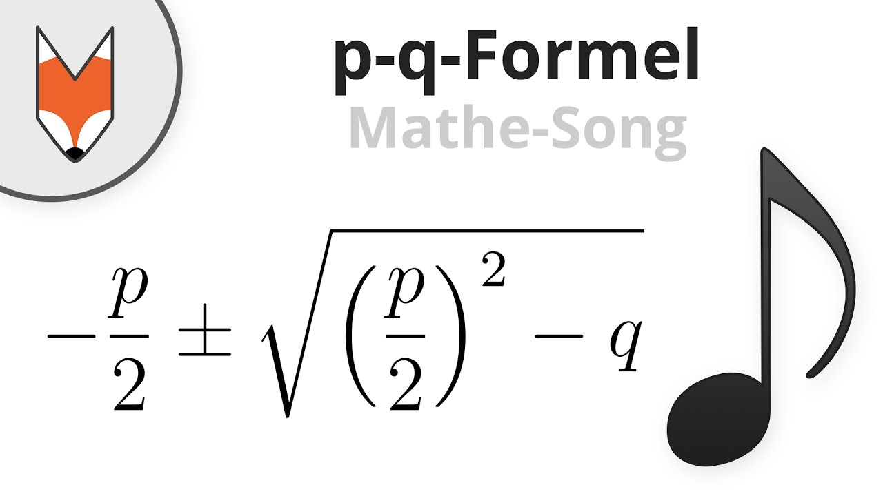 P Q Formel Losungsformel Mathe Song