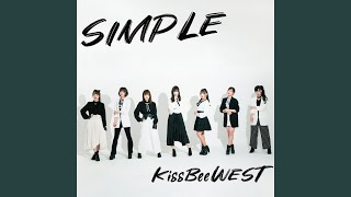 Provided to YouTube by TuneCore Japan 2回目の告白 · KissBeeWEST SIMPLE ℗ 2019 KissBeeWEST Records Released on: 2019-09-04 Composer: KAKKY ...