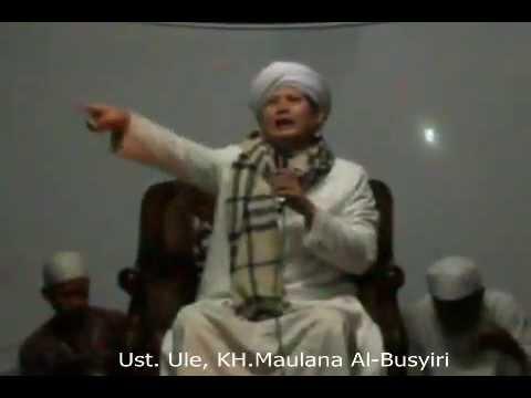 Ustad Ule. KH.Mualana.Al-Busyiri