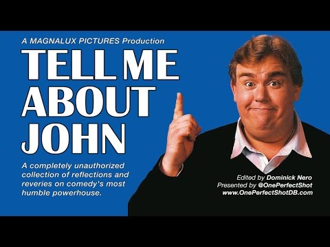 TELL ME ABOUT JOHN - Unauthorized John Candy Documentary