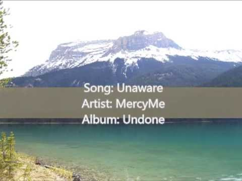 Unaware - Mercyme