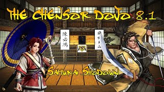 The Chensor Dojo 8.1 - Fighting Game Wisdom W/ Viewer Matches (Samurai Shodown)