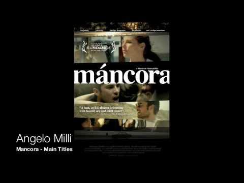 Angelo Milli  Mancora  Main Titles