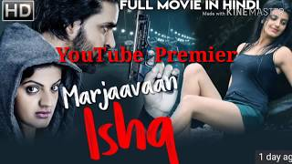 new-release-marjaavaan-is--full-hindi-dubbed-movie-2019-youtube-premier-marjaavaan-is