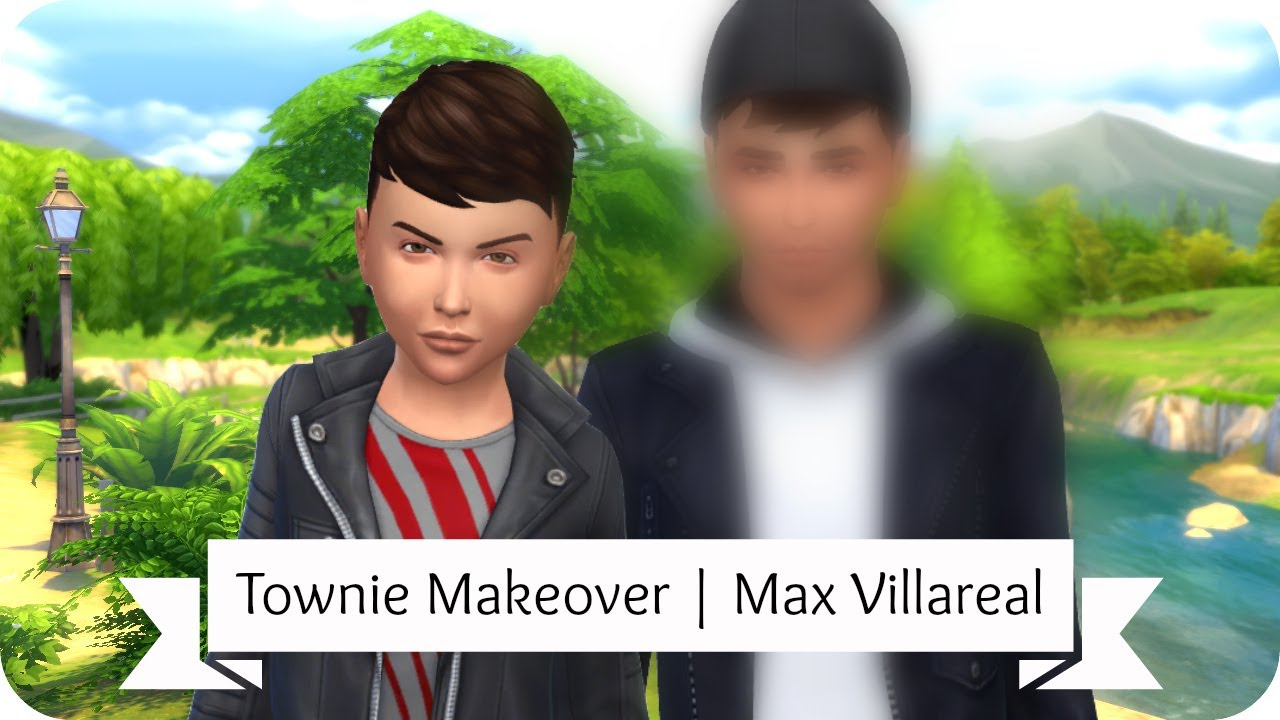 Sims 4 Townie Makeover | Max Villareal