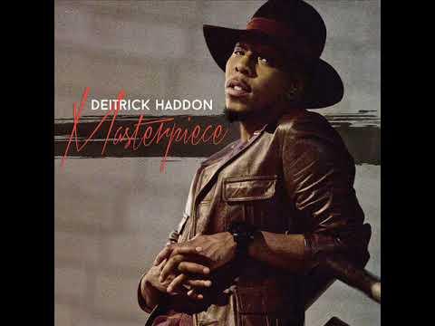 Don't Walk Away - Deitrick Haddon