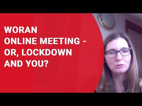 WORAN Online Meeting  OR, Lockdown and You?